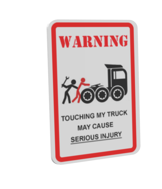 Warning Sign - Don't Touch my Truck (Uyarı Levhası - Don't Touch my Truck) for Euro Truck Simulator 2.